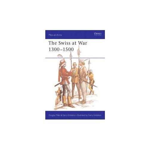 Swiss at War, 1300-1500 (9780850453348)