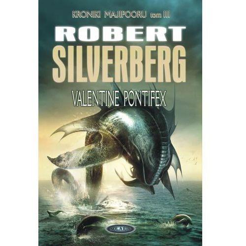 Valentine Pontifex, Robert Silverberg