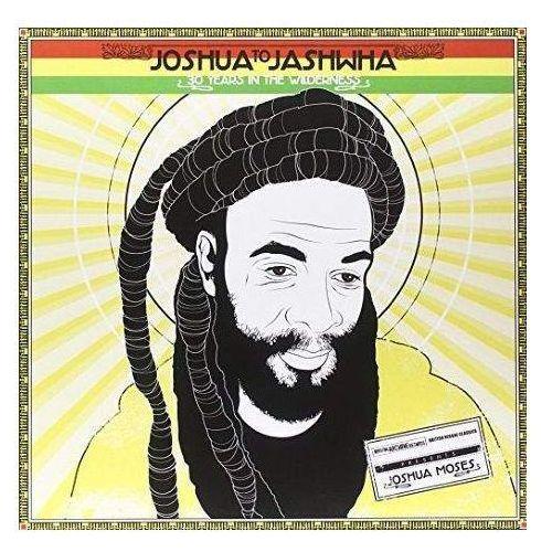Moses, Joshua - Joshua To Jashwha - 30 Years In The Wilderness, 14650