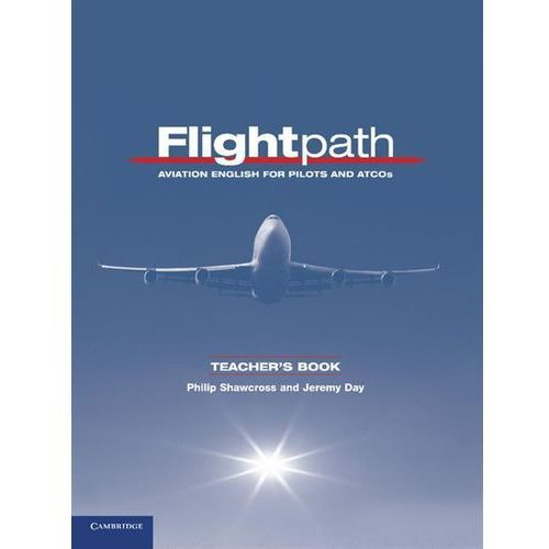 Flightpath. Aviation English For Pilots And ATCOS Książka Nauczyciela (224 str.)