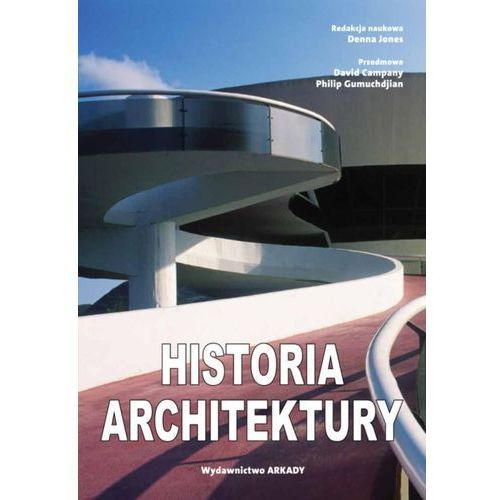 Historia architektury - Wysyłka od 3,99 - porównuj ceny z wysyłką (9788321349091)