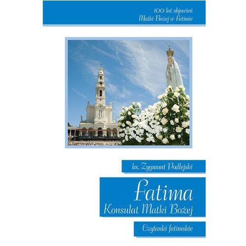 Fatima Konsulat Matki Bożej - 35% rabatu na drugą książkę! (144 str.)