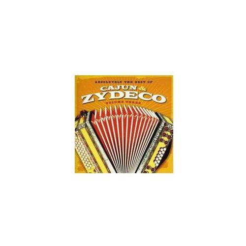 Absolutely The Best Of Cajun & Zydeco 3 / RÓŻni Wykonawcy