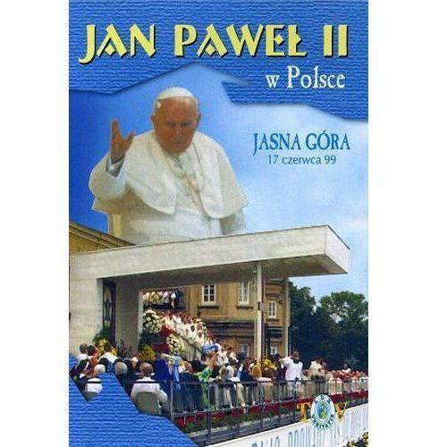 Jan paweł ii w polsce 1999 r - jasna góra - dvd marki Fundacja lux veritatis. Tanie oferty ze sklepów i opinie.