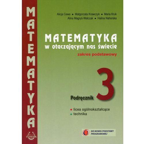 MATEMA.3 KL LO PODR PODST N-PODKOWA (9788388299919)