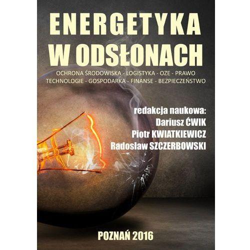 Energetyka w odsłonach - 35% rabatu na drugą książkę! (538 str.)