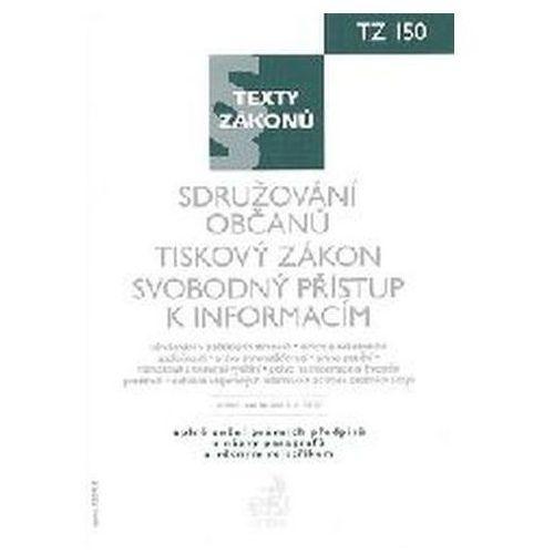 Sdružování občanů. Tiskový zákon. Svobodný přístup k informacím K 1.1.2010 Kolektív autorov (9788074002106)