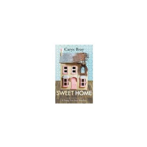Sweet Home, Bray, Carys