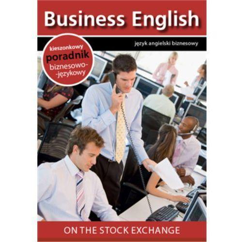 On the stock exchange. Na giełdzie - Praca zbiorowa (EPUB), praca zbiorowa