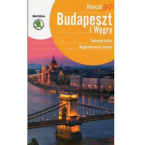 Pascal GO! Budapeszt i Węgry Przewodnik, Pascal