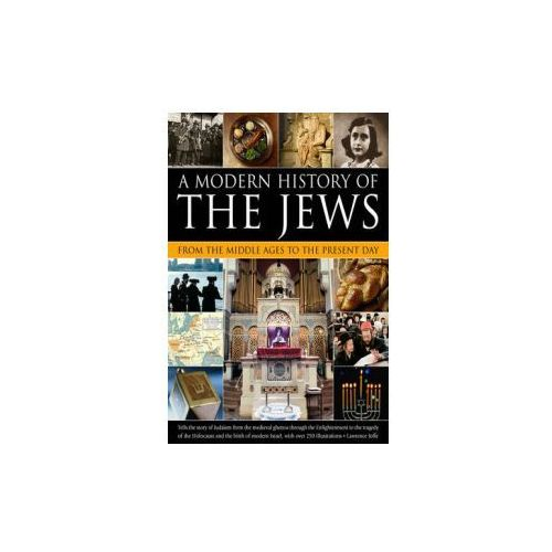 Modern History of the Jews from the Middle Ages to the Present Day (9781780193335)