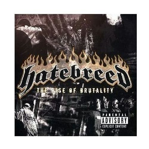 Warner music / roadrunner records Hatebreed - rise of brutality,the (0016861831592)