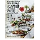 What Katie Ate. Weekend Katie - Quinn Davies Katie