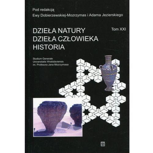 Dzieła natury. Dzieła człowieka. Historia (2017)
