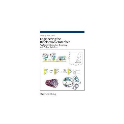 Engineering the Bioelectronic Interface (9780854041657)