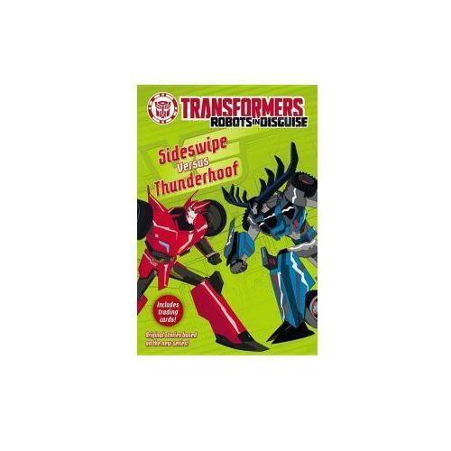 Sideswipe Versus Thunderhoof (9780316410885)