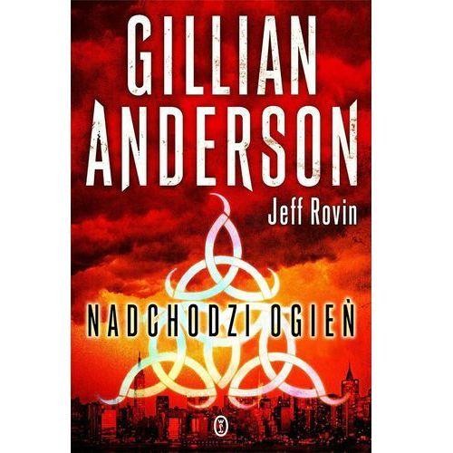 Nadchodzi ogień - Anderson Gilian, Rovin Jeff, oprawa miękka