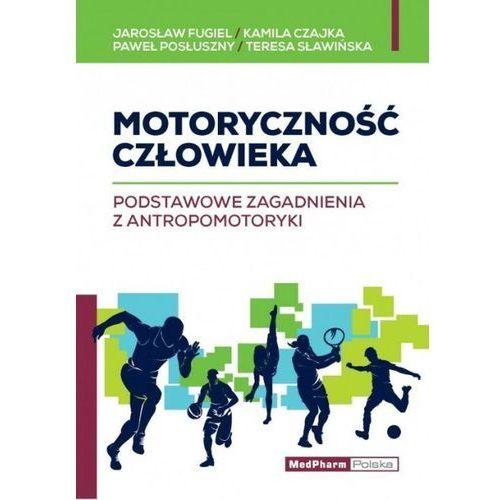Motoryczność człowieka (9788378460855)