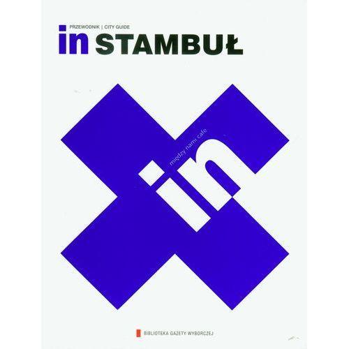 In Stambuł. Przewodnik. City Guide (9788326803246)