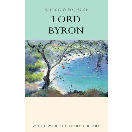 Selected Poems of Lord Byron (2006)
