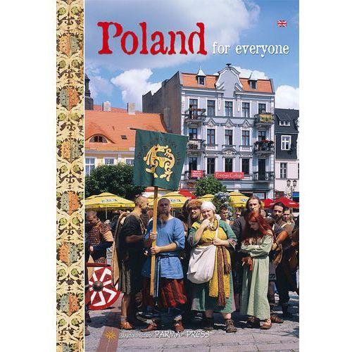 Polska dla każdego. Poland for everyone. Wersja angielskojęzyczna, Parma Christian Parma Bogna