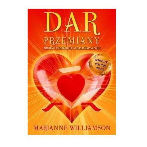 Dar przemiany - Williamson Marianne, Marianne Williamson