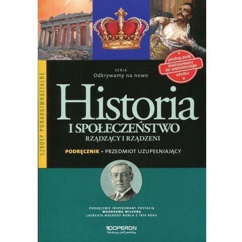 Historia LO Rządzący i rządzeni Odkrywamy.. w.2015, oprawa broszurowa