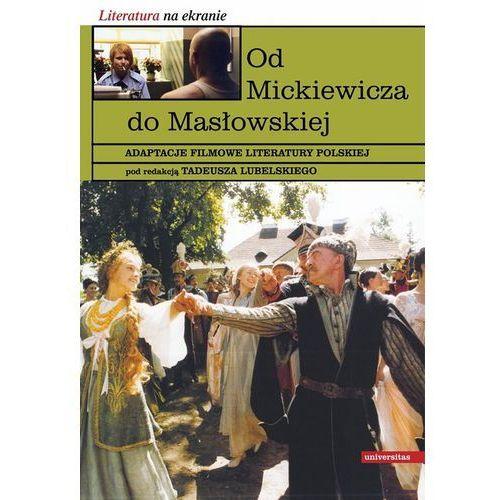 Od Mickiewicza do Masłowskiej - Wysyłka od 3,99 - porównuj ceny z wysyłką (9788324223527)