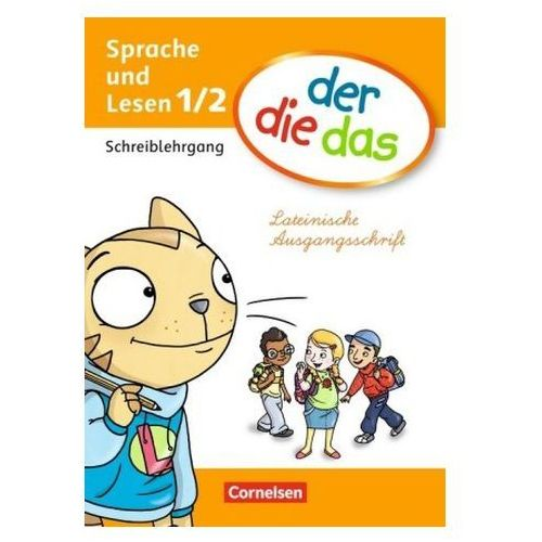 1. Schuljahr - Sprache und Lesen, Schreiblehrgang Lateinische Ausgangsschrift