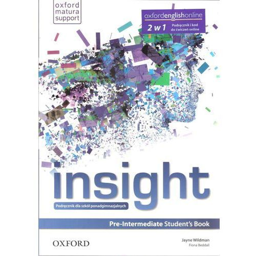 Insight Pre-Intermediate SB & with Online WB - Jayne Wildman, Fiona Beddall, oprawa broszurowa