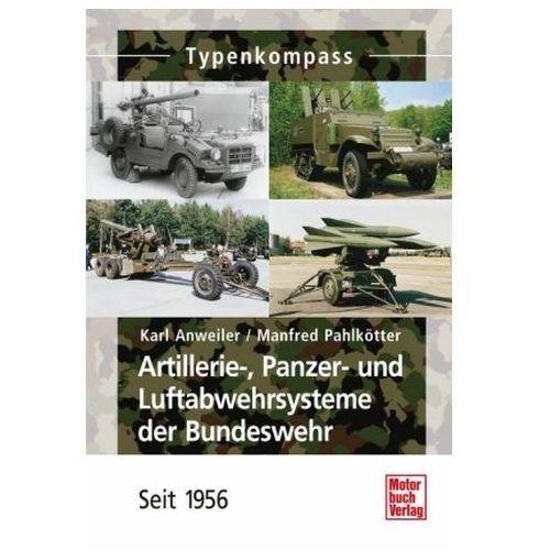 Artillerie-, Panzer- und Luftabwehrsysteme der Bundeswehr (9783613032125)