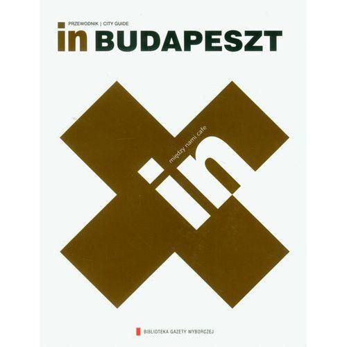 In Budapeszt. Przewodnik. City Guide (160 str.)