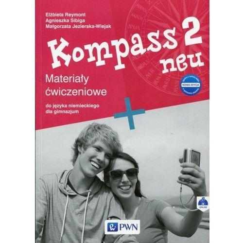 Kompass 2 neu Nowa edycja Materiały ćwiczeniowe - Sibiga Agnieszka, Reymont Elżbieta, Jezierska-Wiejak Małgorzata (9788326224379)