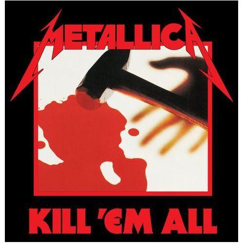 Universal music Metallica - kill `em all (remastered)