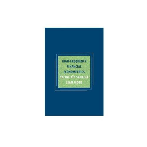 High - Frequency Financial Econometrics (9780691161433)