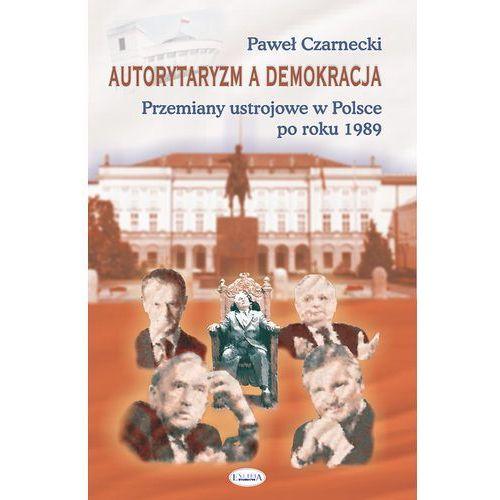 Autorytaryzm a demokracja (2017)