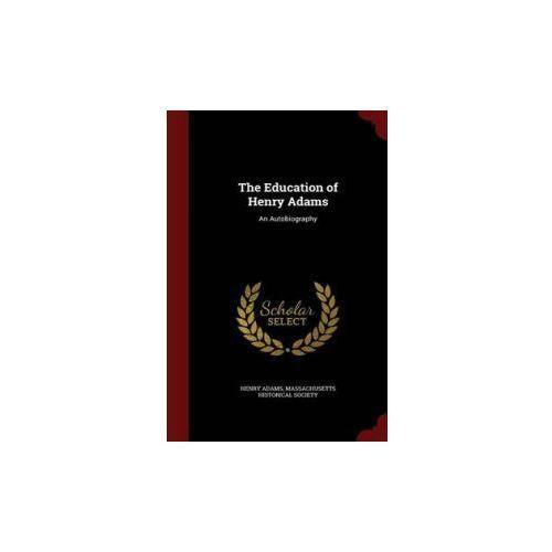 Education of Henry Adams (9781296555665)