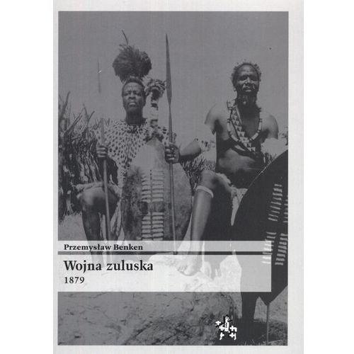 Wojna zuluska 1879 (9788389943880)