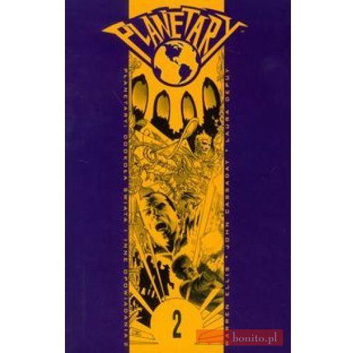Planetary - 2 - Dookoła świata i inne opowiadania.