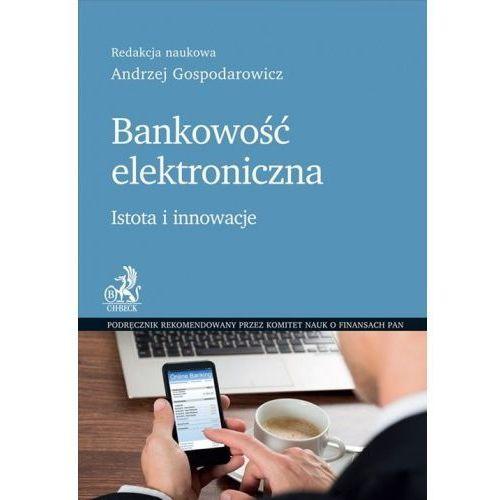 Bankowość elektroniczna - Andrzej Gospodarowicz (168 str.)
