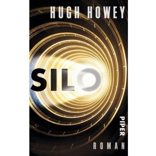 Hugh Howey, Gaby Wurster, Johanna Nickel - Silo (9783492305037)