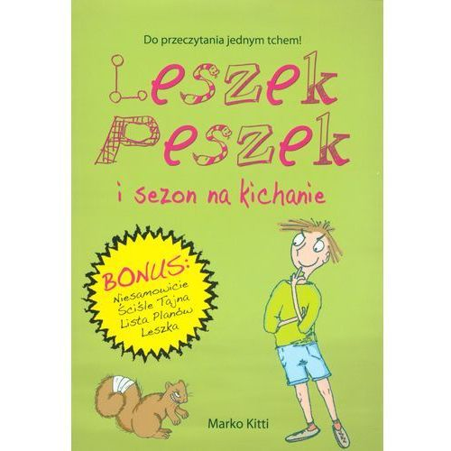 Leszek Peszek i sezon na kichanie (2014)