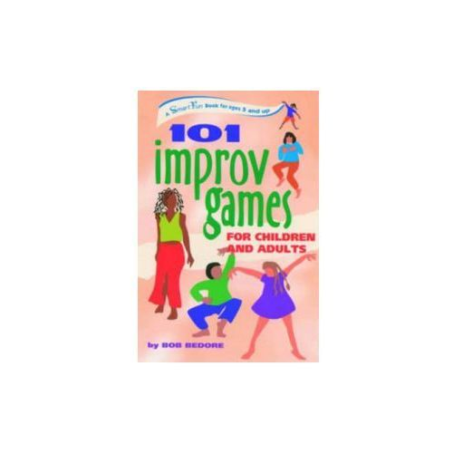 101 Improv Games for Children and Adults (9780897934244)