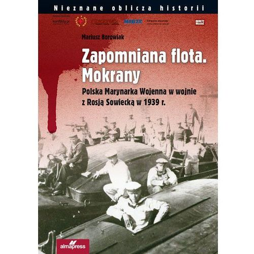 Zapomniana flota Mokrany, Borowiak Mariusz