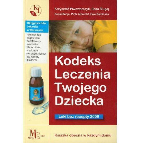 Kodeks Leczenia Twojego Dziecka Leki bez Recepty 2009, pozycja wydawnicza