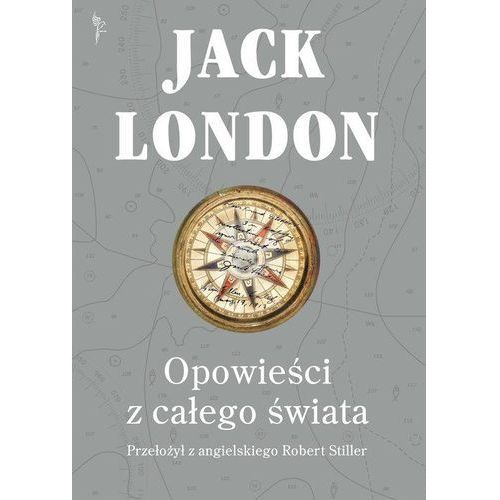 Opowieści z całego świata + zakładka do książki GRATIS, Jack London