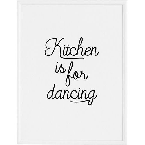 Follygraph Plakat kitchen is for dancing 40 x 50 cm