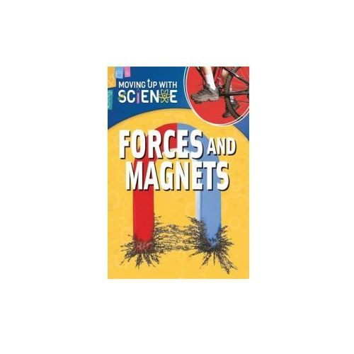 Moving up with Science: Forces and Magnets