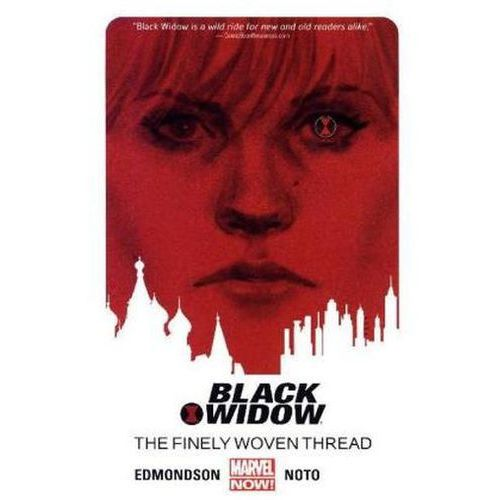 Black Widow Volume 1: The Finely Woven Thread (9780785188193)