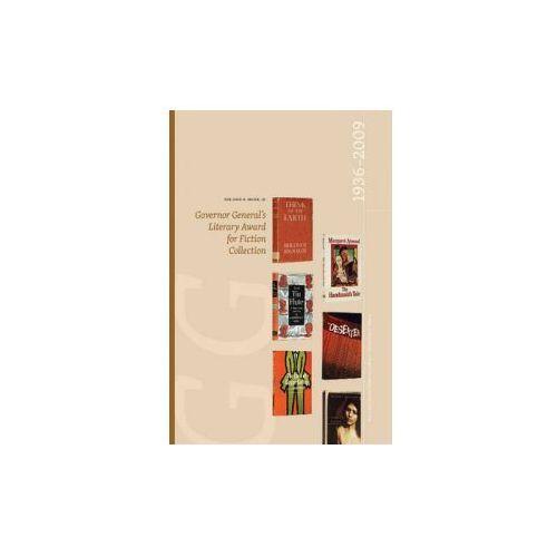 John.H. Meier, Jr. Governor General's Literary Award for Fiction Collection: 1936-2009